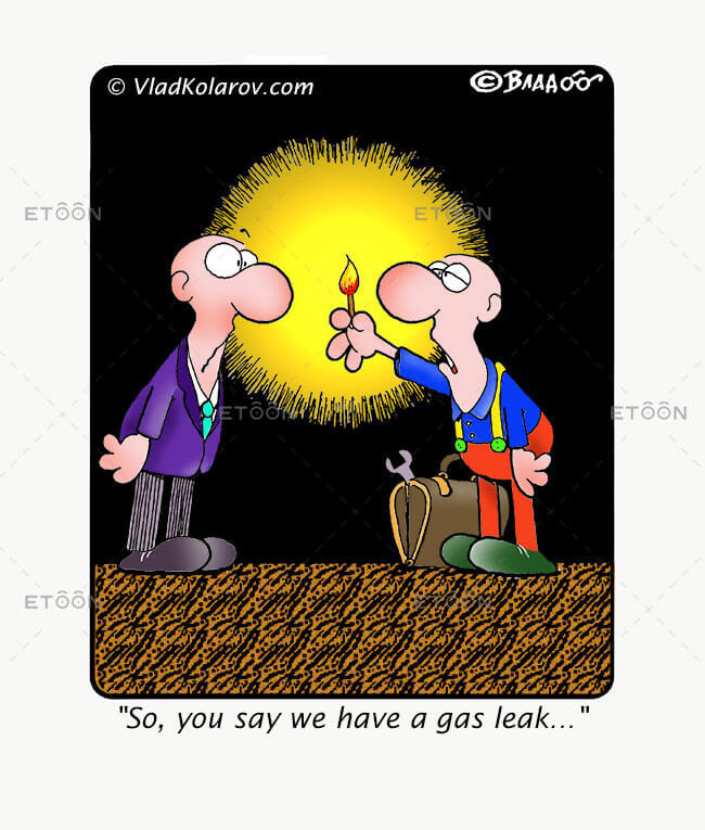 So, you say we have a gas leak...: eToon cartoon for newsletters, presentations, websites, books and more