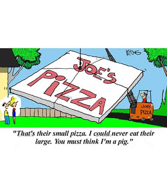 Thats their small pizza...: eToon cartoon for newsletters, presentations, websites, books and more
