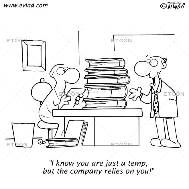 I know you are just a temp...: eToon cartoon for newsletters, presentations, websites, books and more