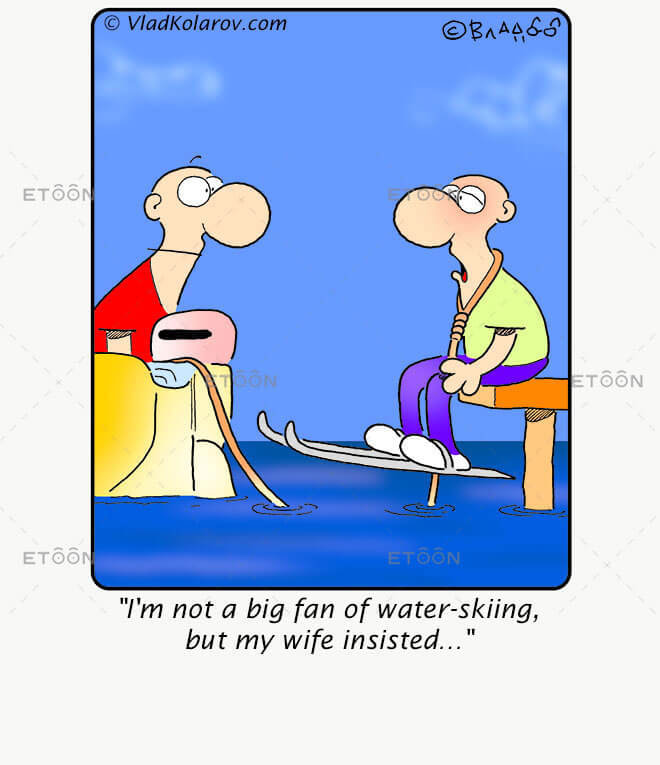 Im not a big fan of water skiing: eToon cartoon for newsletters, presentations, websites, books and more