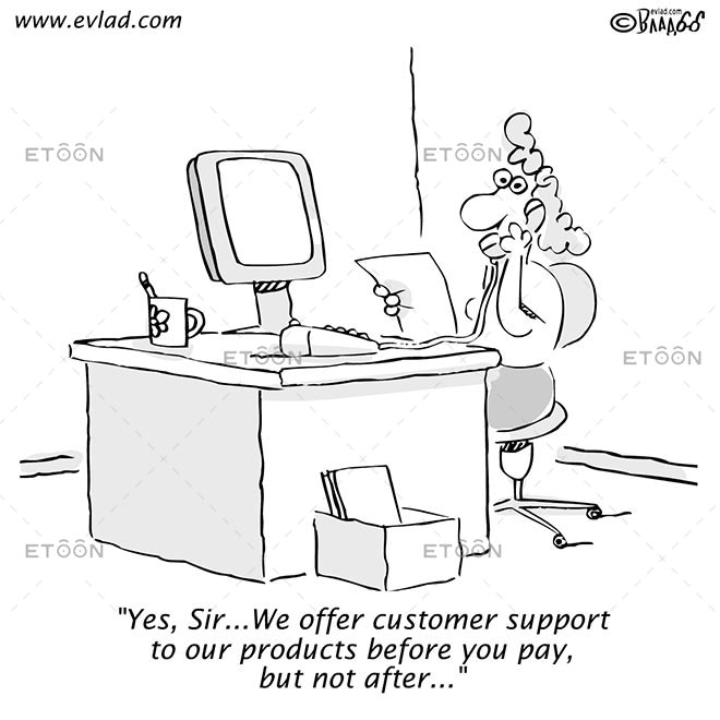 Yes, Sir...We offer customer support...: eToon cartoon for newsletters, presentations, websites, books and more