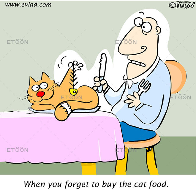 When you forget to buy the cat food.: eToon cartoon for newsletters, presentations, websites, books and more