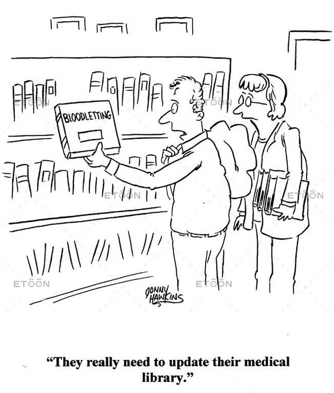 They really need to update their medical library.: eToon cartoon for newsletters, presentations, websites, books and more