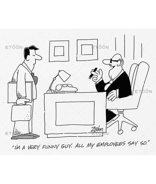 Im a very funny guy. All my employees say so!: eToon cartoon for newsletters, presentations, websites, books and more