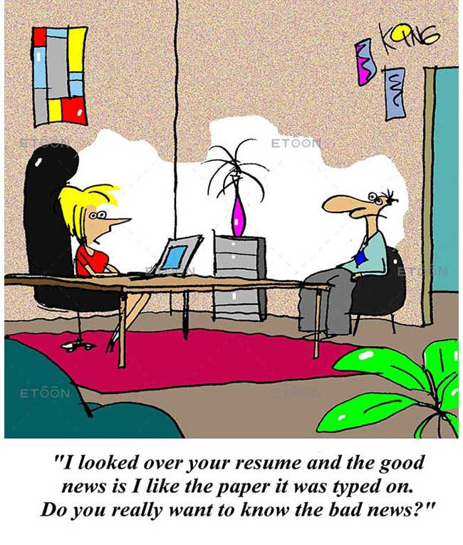 I looked over your resume and the good news is I like the paper: eToon cartoon for newsletters, presentations, websites, books and more