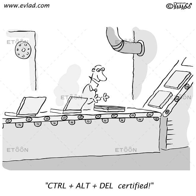 CTRL + ALT + DEL certified!: eToon cartoon for newsletters, presentations, websites, books and more