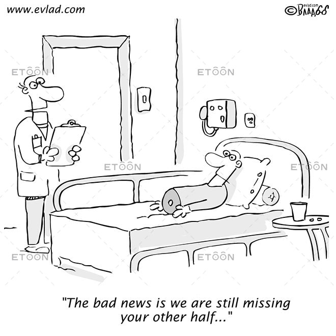 The bad news is we are still missing your other half...: eToon cartoon for newsletters, presentations, websites, books and more