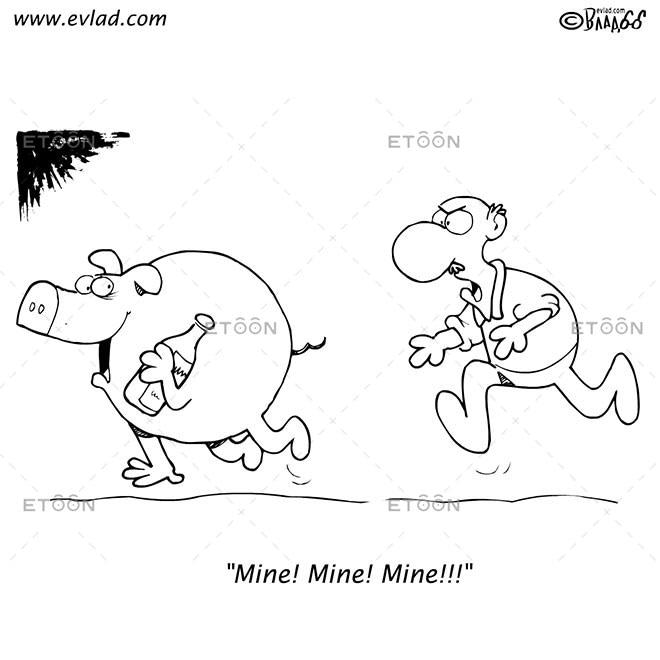 Mine! Mine! Mine!!!: eToon cartoon for newsletters, presentations, websites, books and more