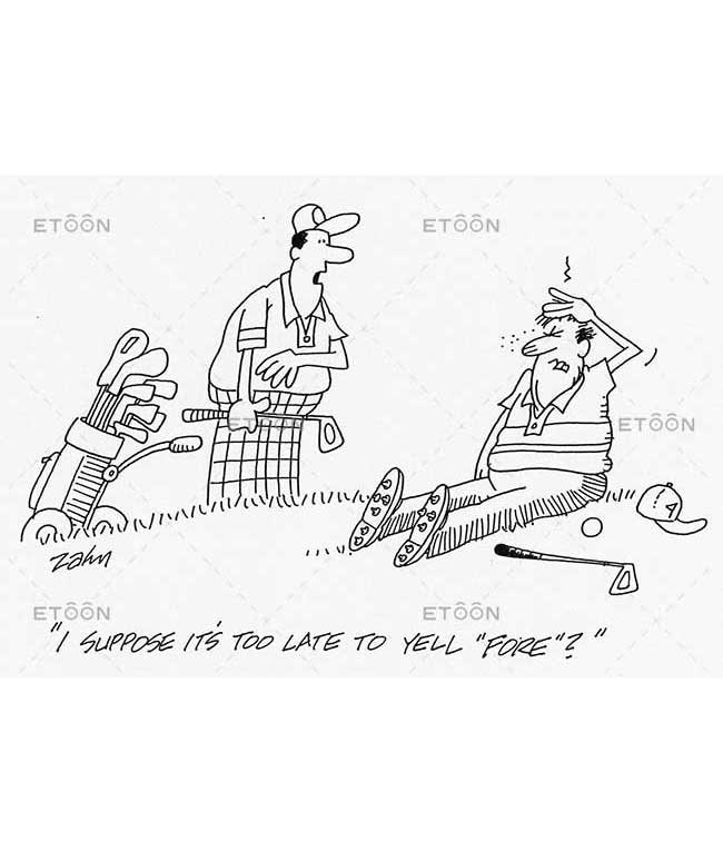 I suppose its too late to yell Fore?: eToon cartoon for newsletters, presentations, websites, books and more