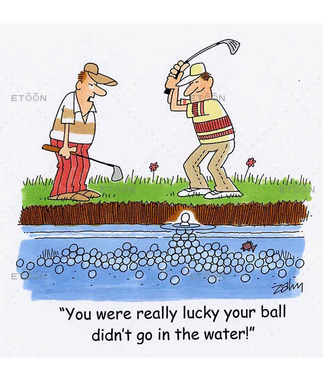 You were really lucky your ball didnt go in the water!: eToon cartoon for newsletters, presentations, websites, books and more