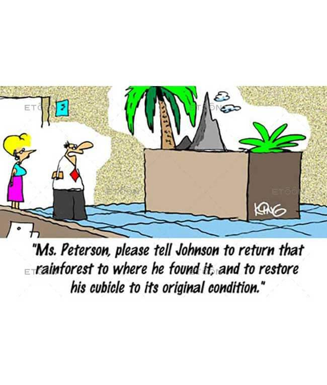 Ms. Patterson, please tell Johnson to return that rainforest...: eToon cartoon for newsletters, presentations, websites, books and more