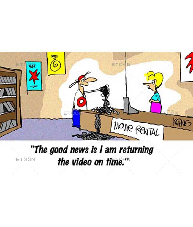 The good news is I am returning the video...: eToon cartoon for newsletters, presentations, websites, books and more