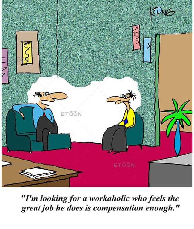 Im looking for a workaholic...: eToon cartoon for newsletters, presentations, websites, books and more