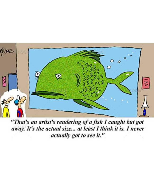 Thats an artists rendering of a fish...: eToon cartoon for newsletters, presentations, websites, books and more