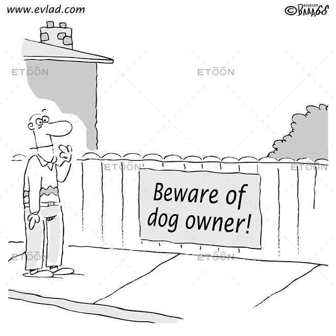 Beware of dog owner!: eToon cartoon for newsletters, presentations, websites, books and more