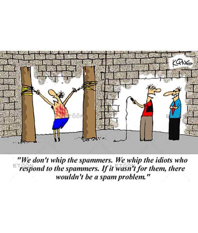 We dont whip the spammers...: eToon cartoon for newsletters, presentations, websites, books and more