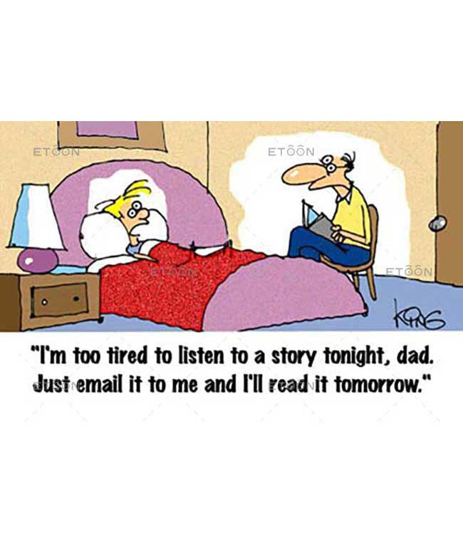 Im too tired to listen to a story tonight...: eToon cartoon for newsletters, presentations, websites, books and more