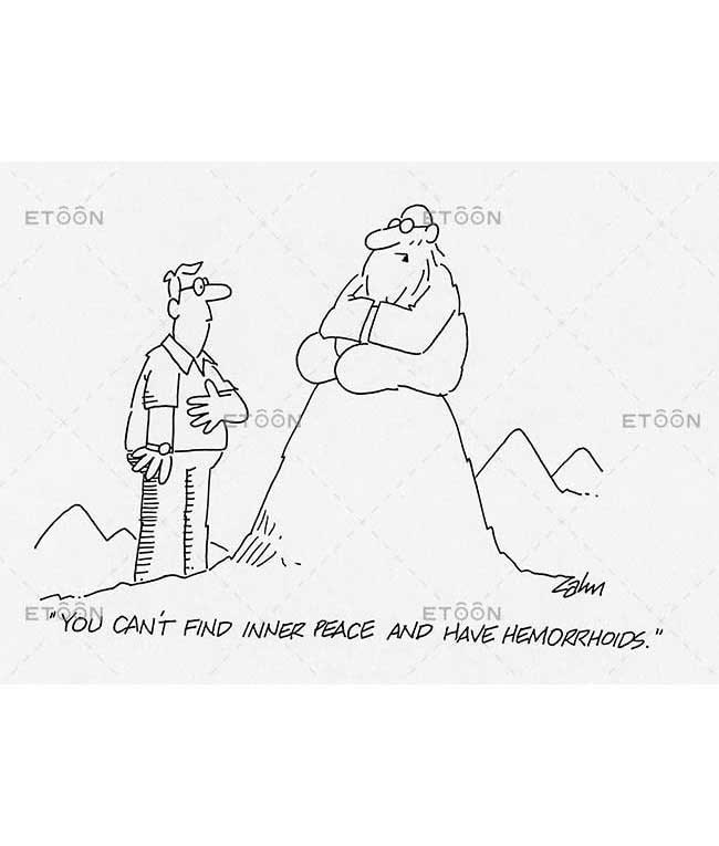 You cant find inner peace and have hemorrhoids.: eToon cartoon for newsletters, presentations, websites, books and more